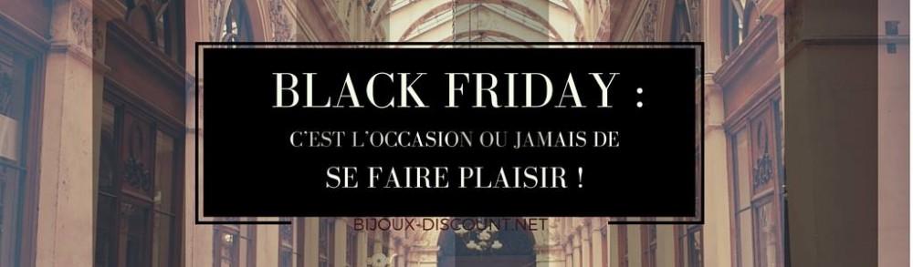 Black Friday: c'est l'occasion ou jamais de se faire plaisir